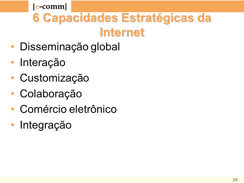 6 Capacidades Estratégicas da Internet