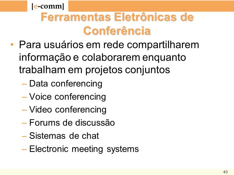 Ferramentas Eletrônicas de Conferência
