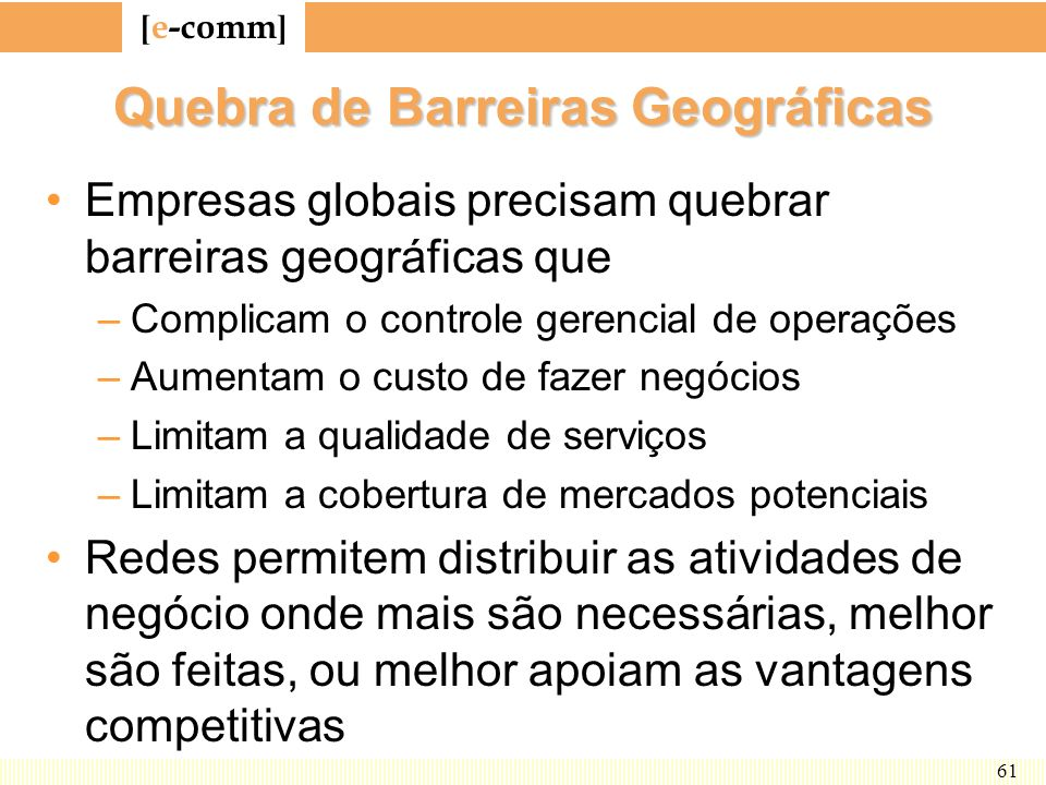 Quebra de Barreiras Geográficas