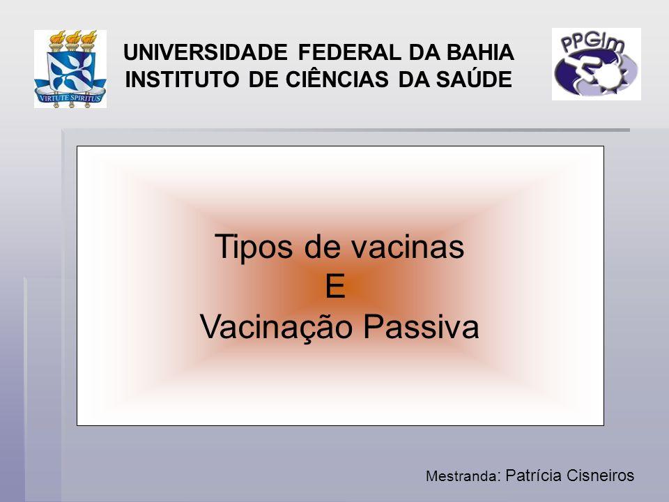 UNIVERSIDADE FEDERAL DA BAHIA INSTITUTO DE CIÊNCIAS DA SAÚDE