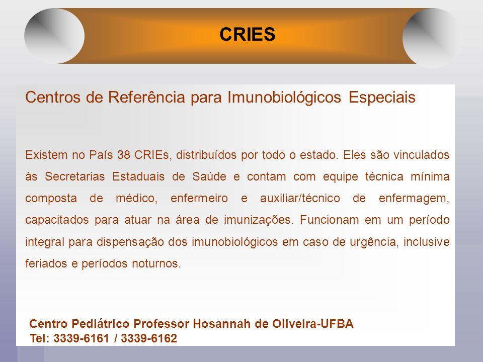 CRIES Centros de Referência para Imunobiológicos Especiais