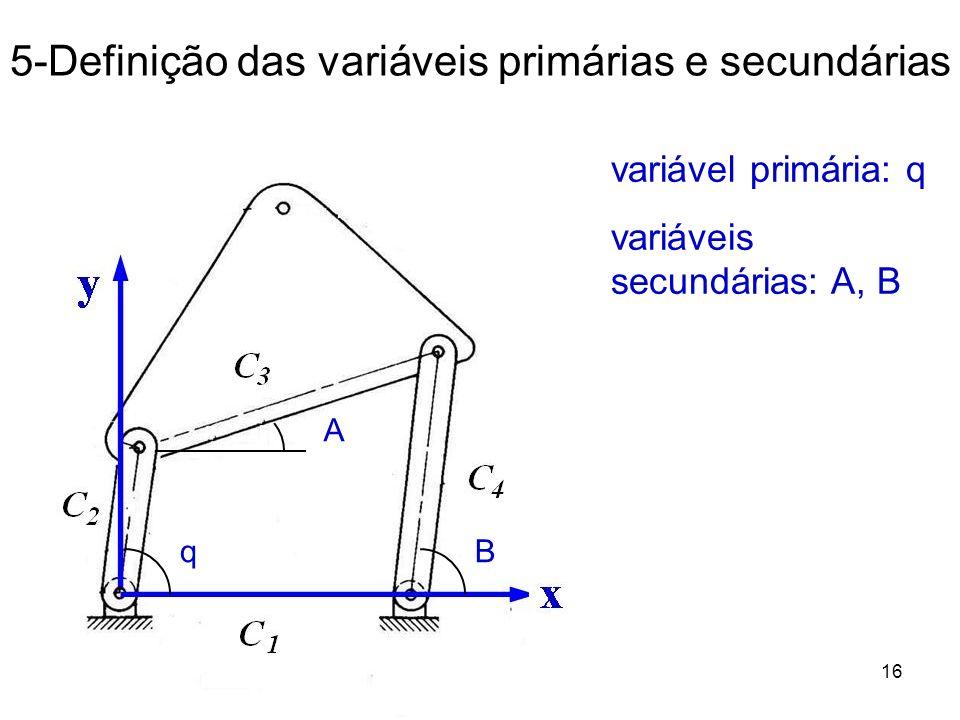 5-Definição das variáveis primárias e secundárias