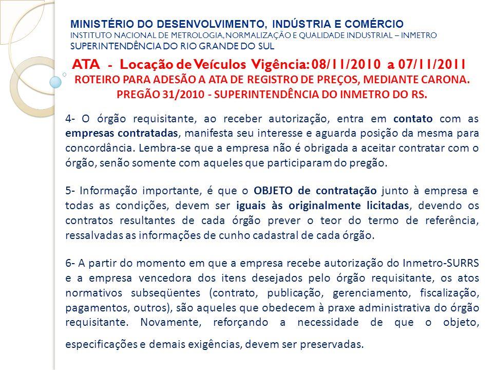 ATA - Locação de Veículos Vigência: 08/11/2010 a 07/11/2011