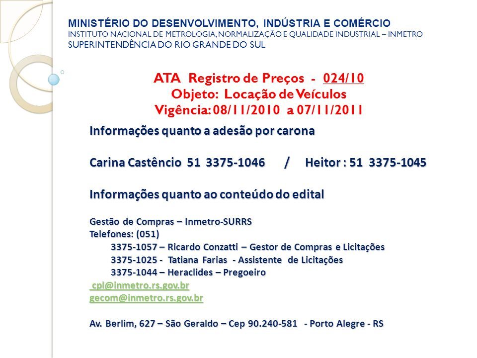 ATA Registro de Preços - 024/10 Objeto: Locação de Veículos