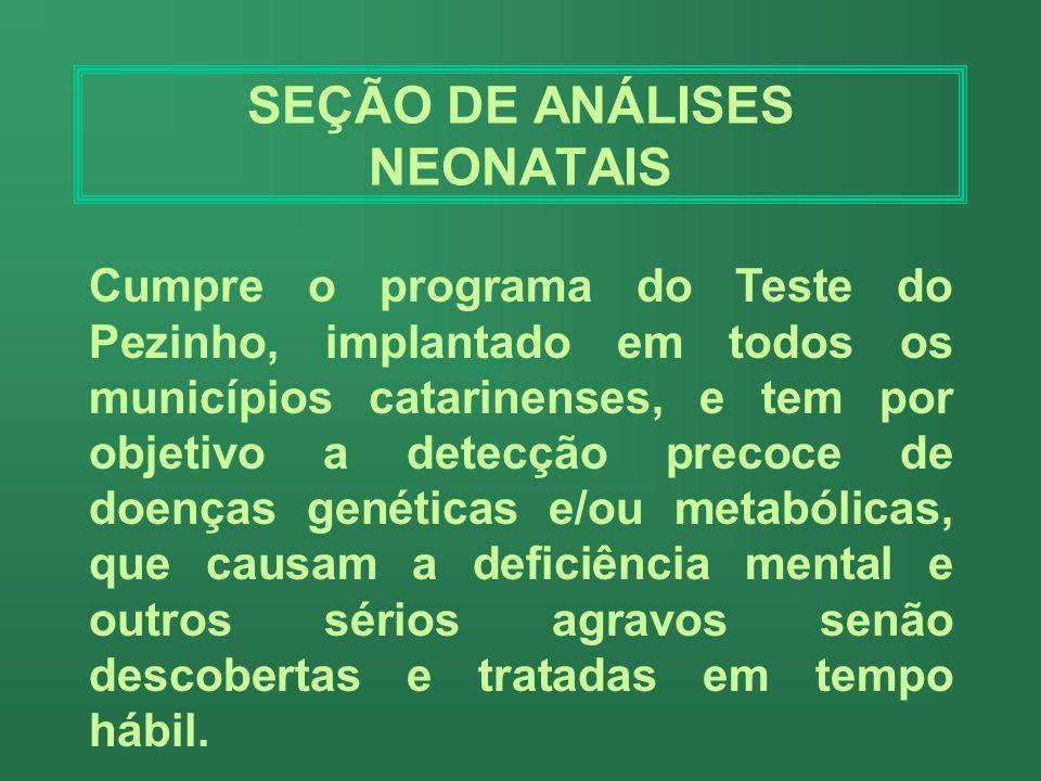 SEÇÃO DE ANÁLISES NEONATAIS
