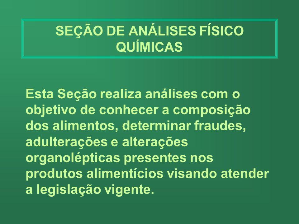 SEÇÃO DE ANÁLISES FÍSICO QUÍMICAS
