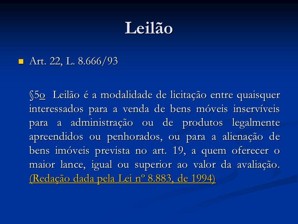 Leilão Art. 22, L. 8.666/93.