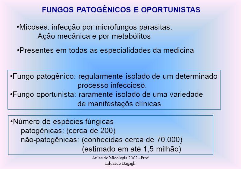 FUNGOS PATOGÊNICOS E OPORTUNISTAS