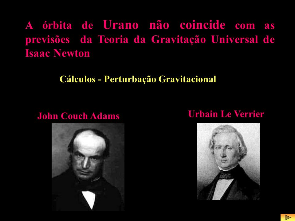 John Couch Adams e Urbain Le Verrier