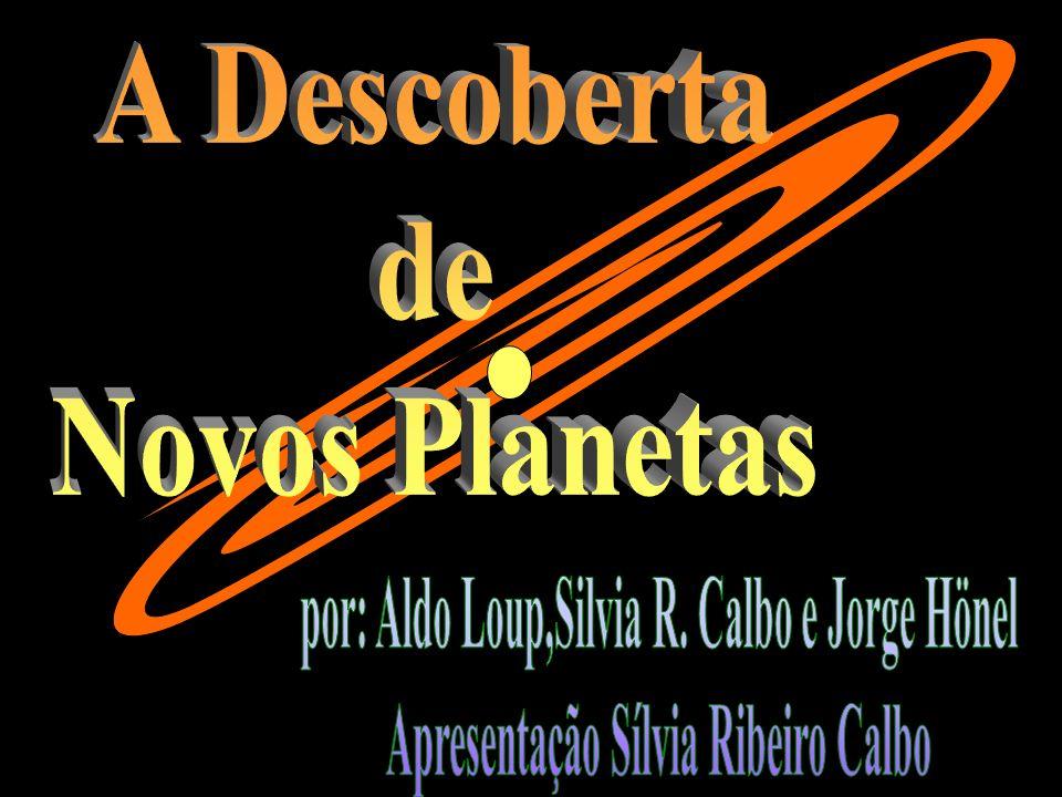 A descoberta de novos planetas