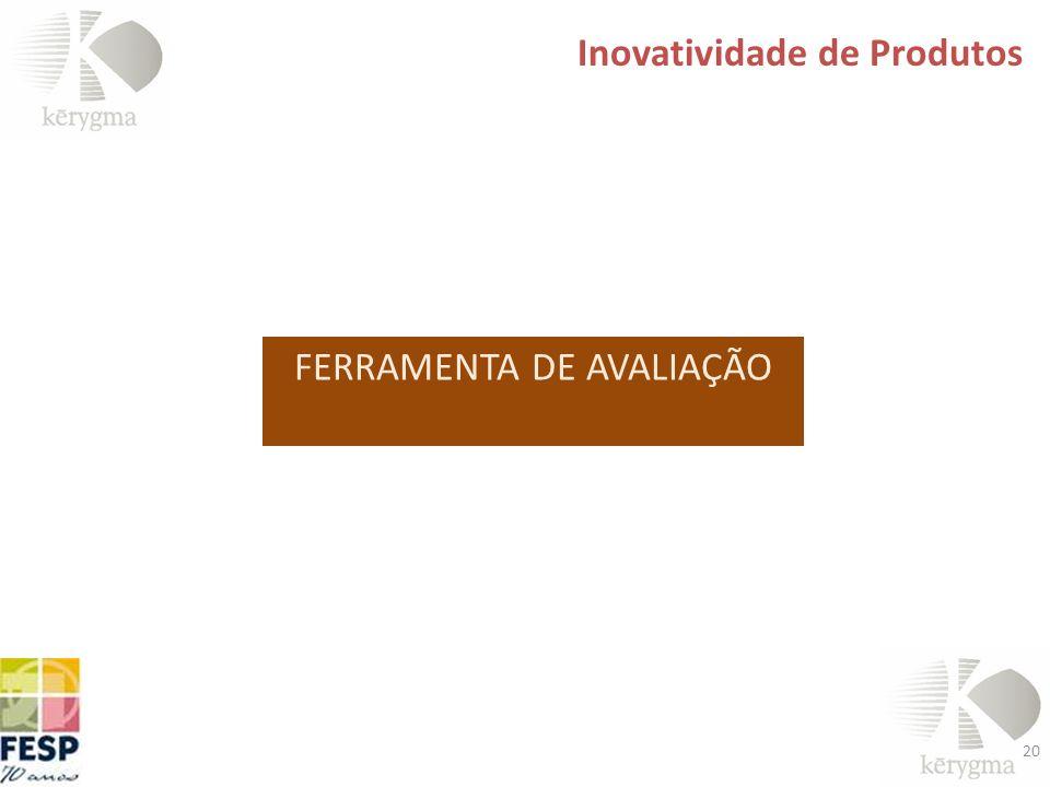 FERRAMENTA DE AVALIAÇÃO