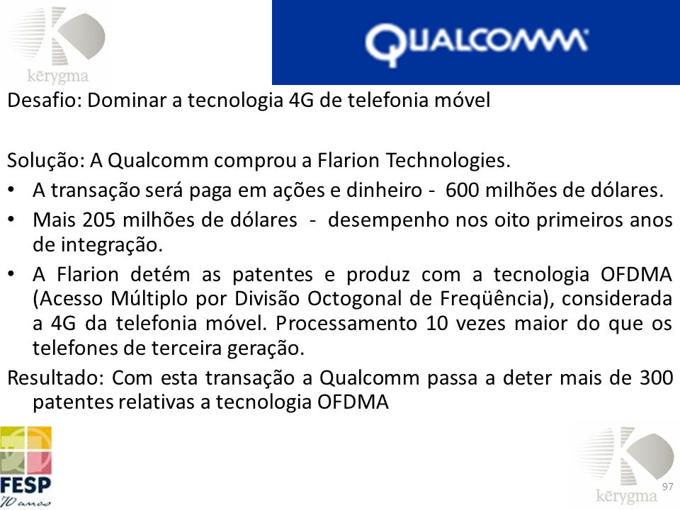 Desafio: Dominar a tecnologia 4G de telefonia móvel