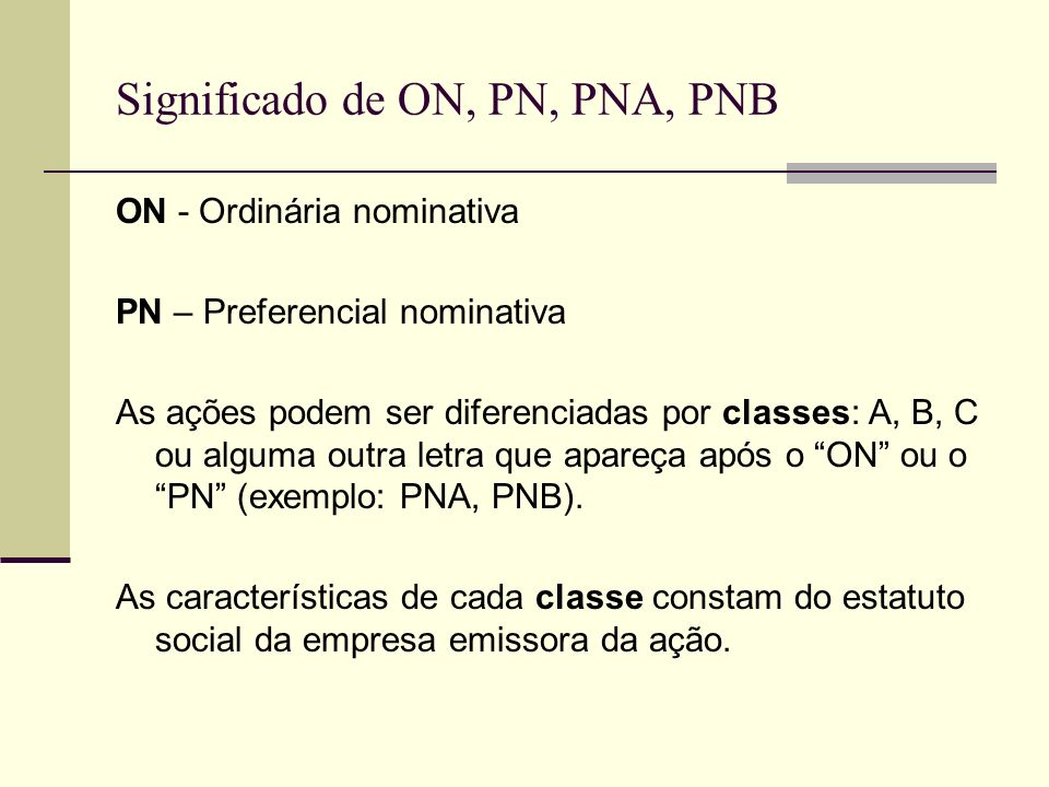 Significado de ON, PN, PNA, PNB