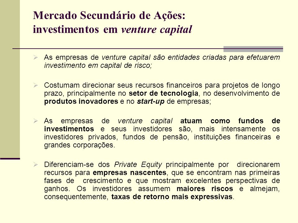 Mercado Secundário de Ações: investimentos em venture capital