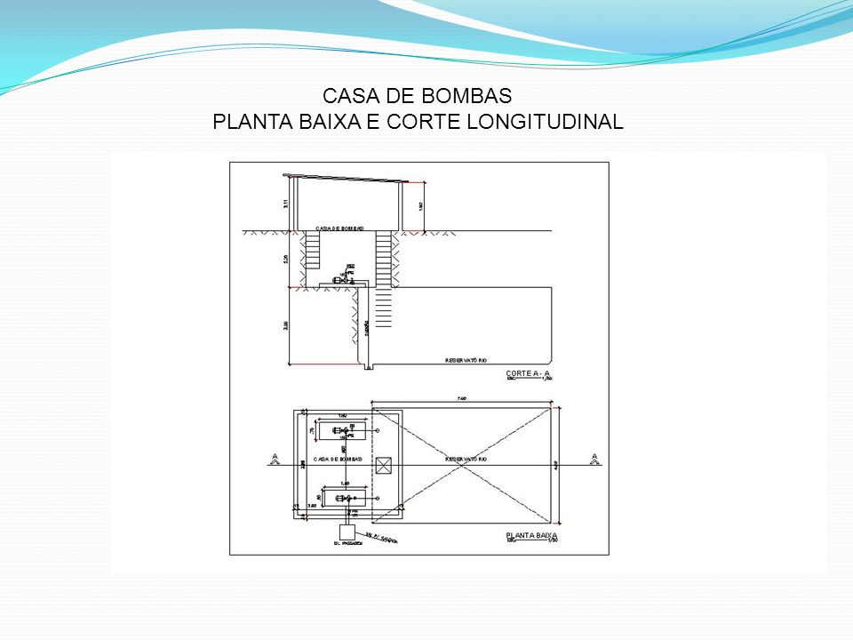PLANTA BAIXA E CORTE LONGITUDINAL