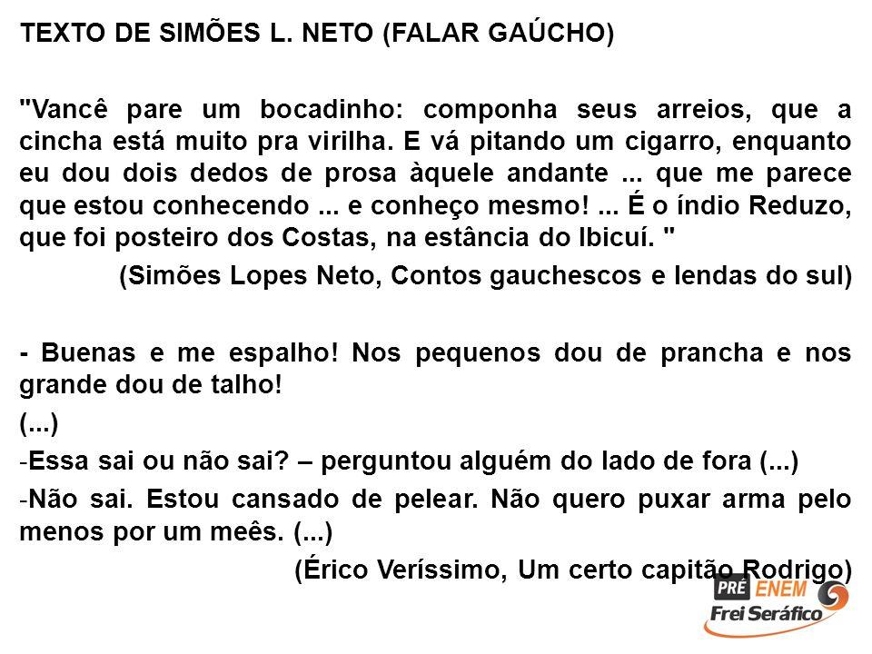 TEXTO DE SIMÕES L. NETO (FALAR GAÚCHO)