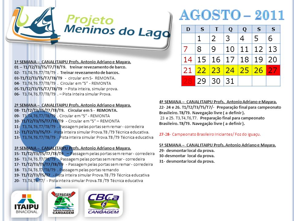 agosto – 2011 D. S. T. Q. 1. 2. 3. 4. 5. 6. 7. 8. 9. 10. 11. 12. 13. 14. 15. 16.