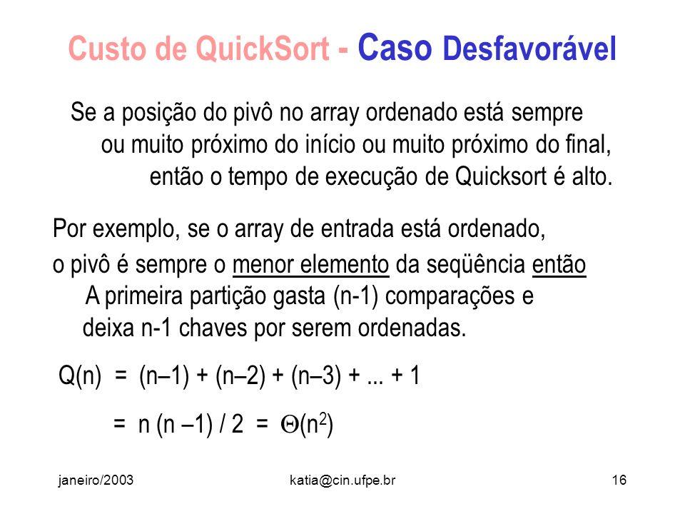 Custo de QuickSort - Caso Desfavorável