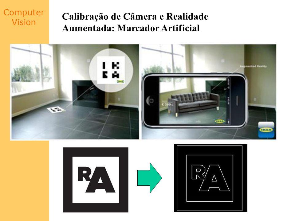 Calibração de Câmera e Realidade Aumentada: Marcador Artificial