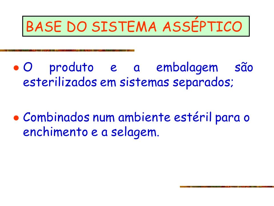 BASE DO SISTEMA ASSÉPTICO