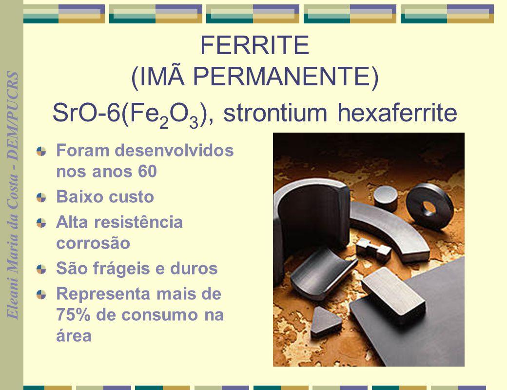 FERRITE (IMÃ PERMANENTE) SrO-6(Fe2O3), strontium hexaferrite