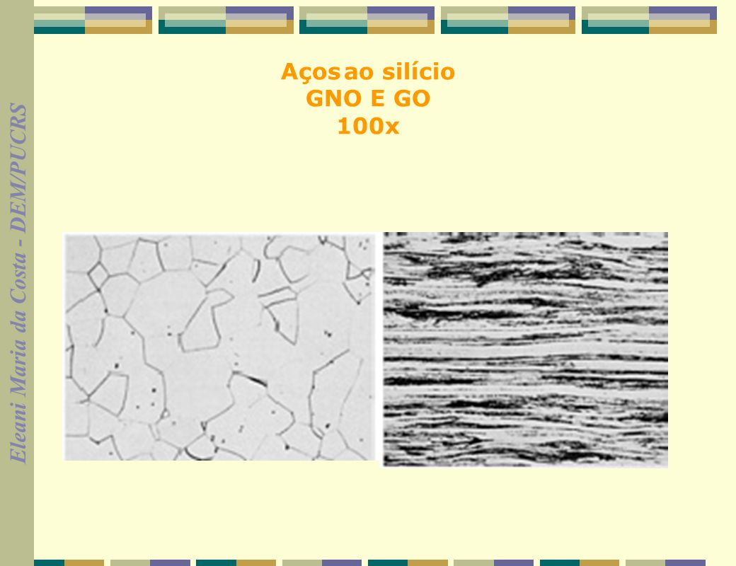Aços ao silício GNO E GO 100x