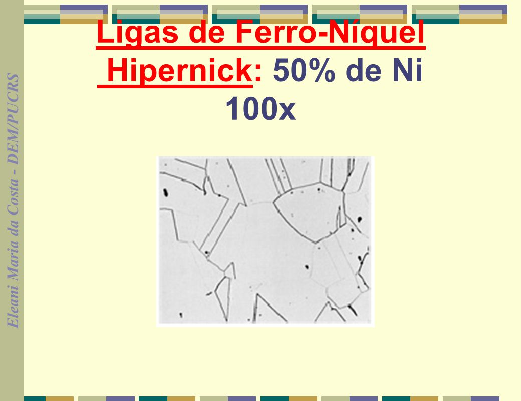 Ligas de Ferro-Níquel Hipernick: 50% de Ni 100x