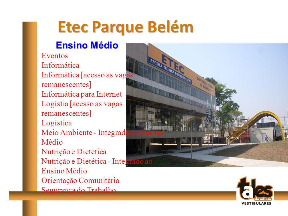Etec Parque Belém Ensino Médio Eventos Informática