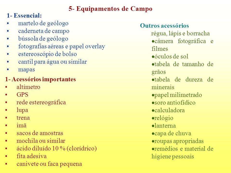 5- Equipamentos de Campo