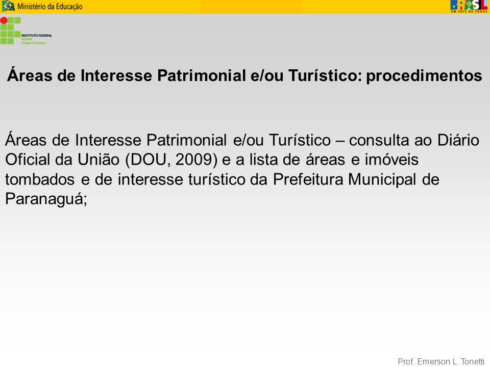 Áreas de Interesse Patrimonial e/ou Turístico: procedimentos