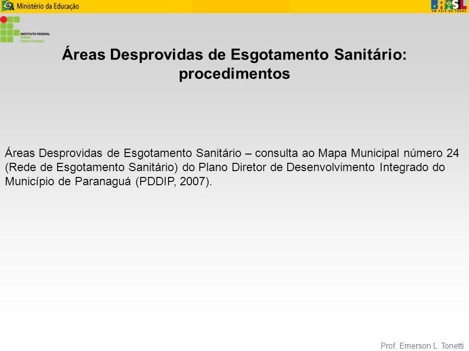 Áreas Desprovidas de Esgotamento Sanitário: procedimentos