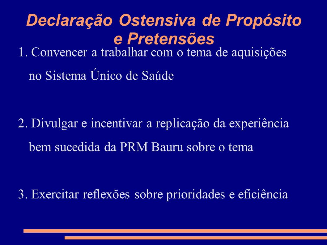 Declaração Ostensiva de Propósito e Pretensões