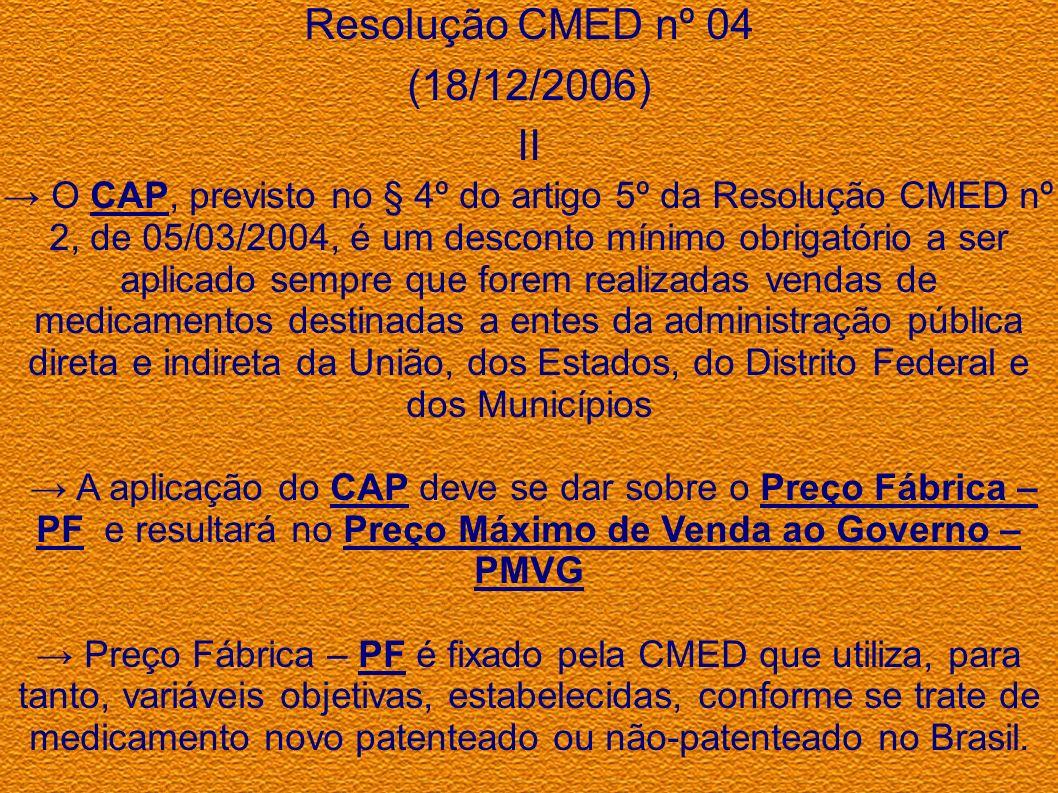 Resolução CMED nº 04 (18/12/2006) II