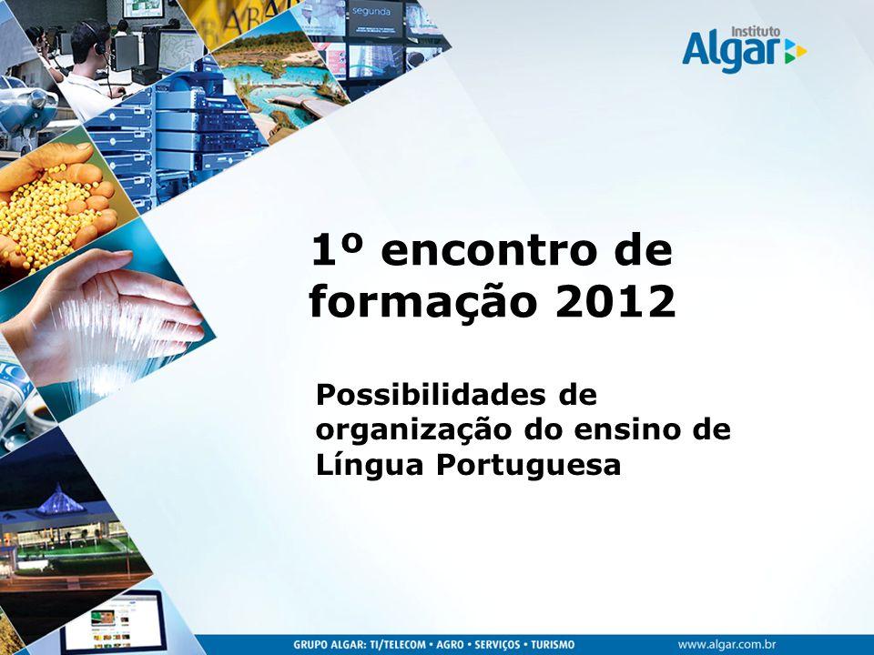 Possibilidades de organização do ensino de Língua Portuguesa