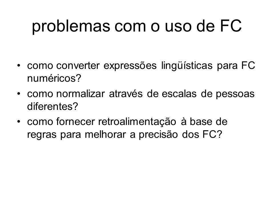 problemas com o uso de FC