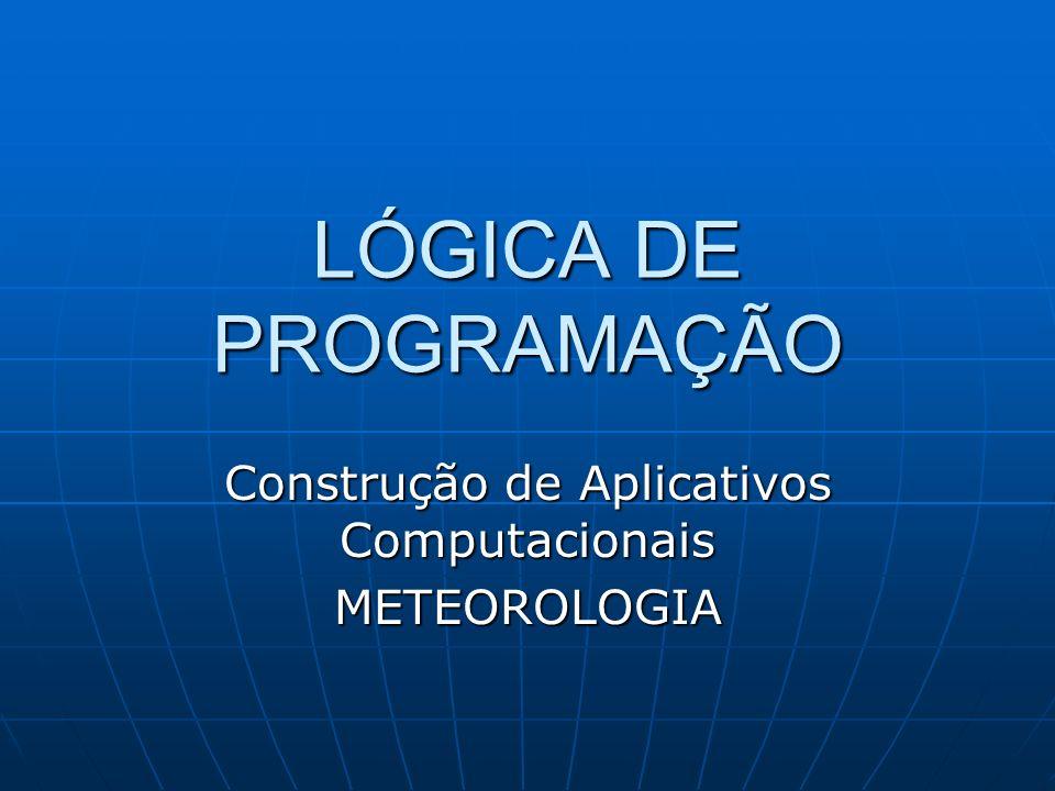 Construção de Aplicativos Computacionais METEOROLOGIA