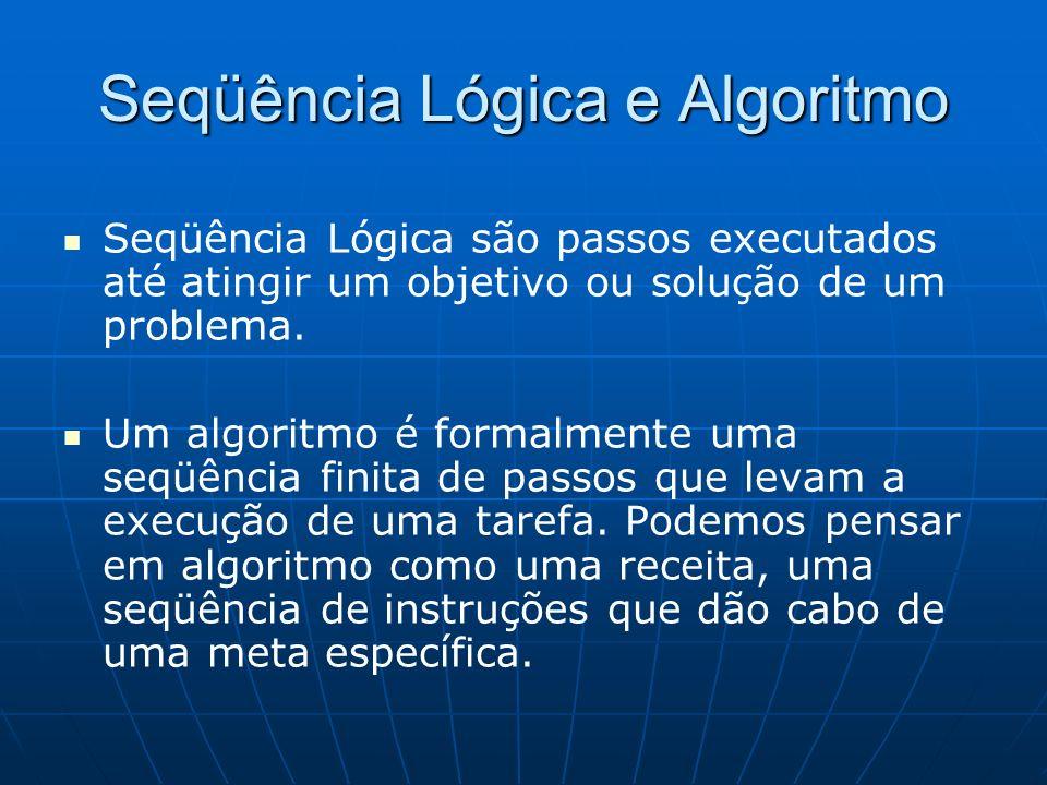 Seqüência Lógica e Algoritmo