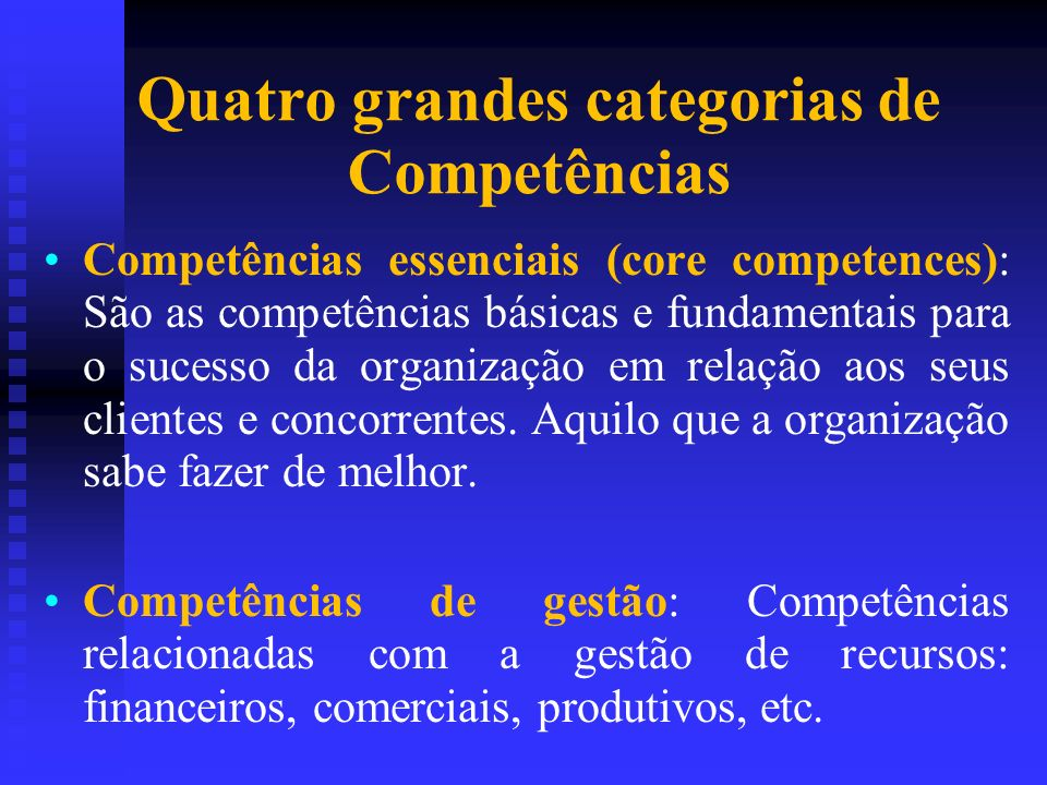 Quatro grandes categorias de Competências