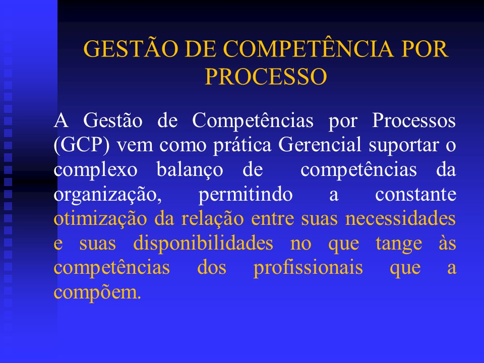 GESTÃO DE COMPETÊNCIA POR PROCESSO