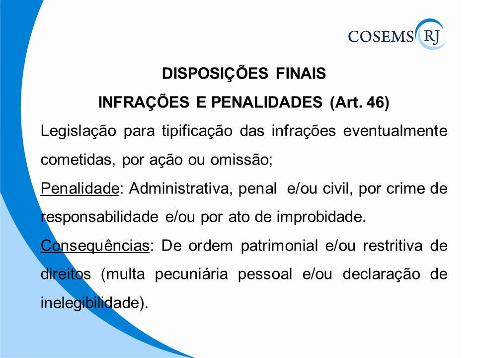 INFRAÇÕES E PENALIDADES (Art. 46)