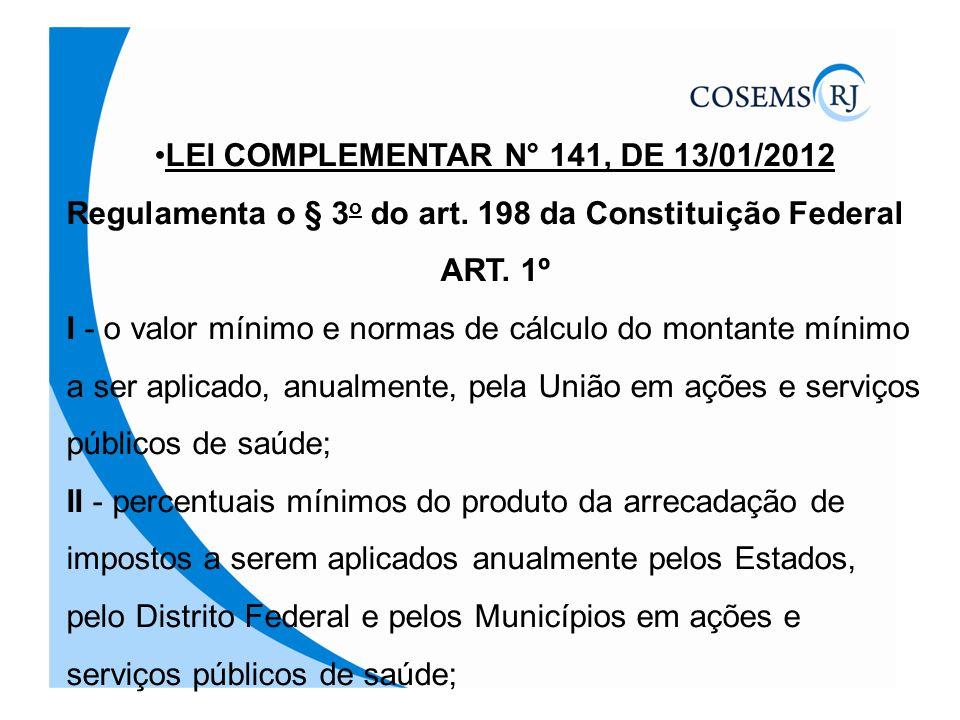 LEI COMPLEMENTAR N° 141, DE 13/01/2012