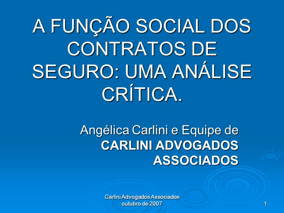 A FUNÇÃO SOCIAL DOS CONTRATOS DE SEGURO: UMA ANÁLISE CRÍTICA.