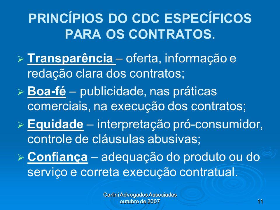PRINCÍPIOS DO CDC ESPECÍFICOS PARA OS CONTRATOS.