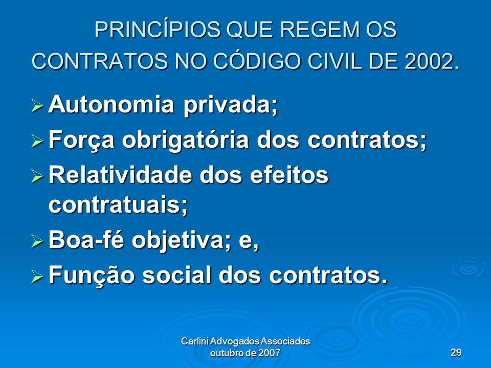 PRINCÍPIOS QUE REGEM OS CONTRATOS NO CÓDIGO CIVIL DE 2002.