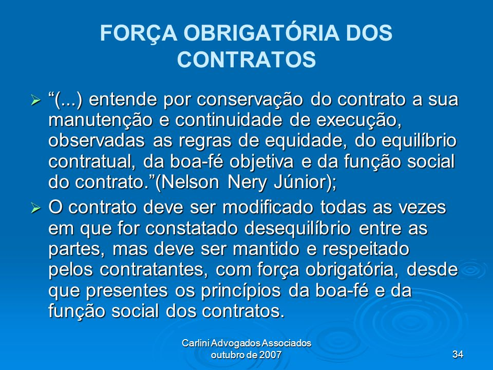 FORÇA OBRIGATÓRIA DOS CONTRATOS