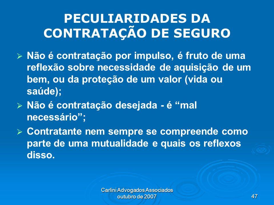 PECULIARIDADES DA CONTRATAÇÃO DE SEGURO