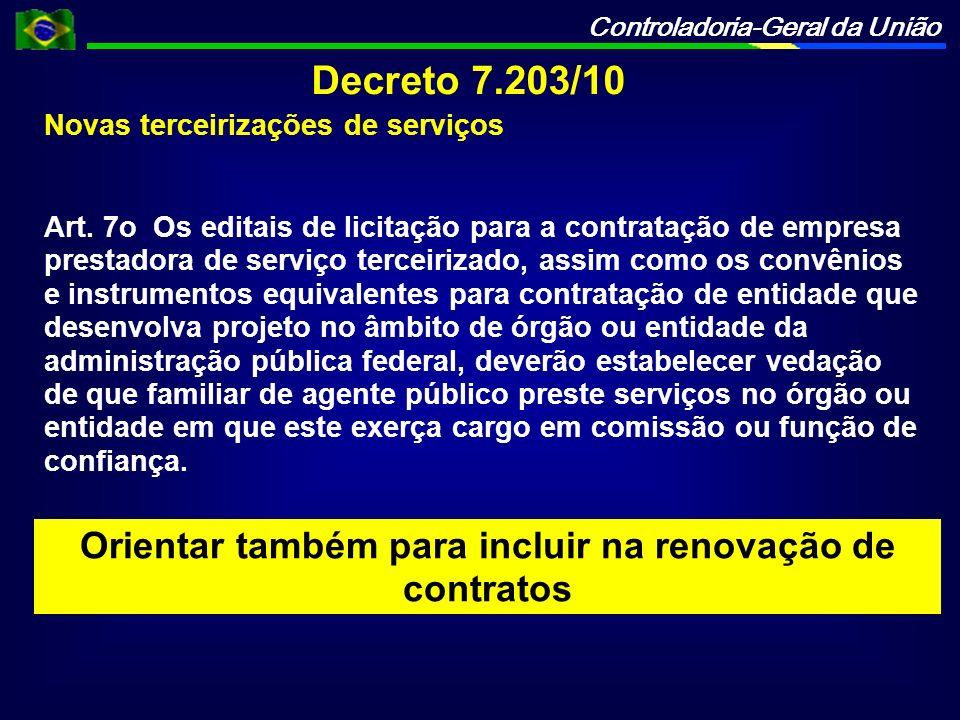 Orientar também para incluir na renovação de contratos