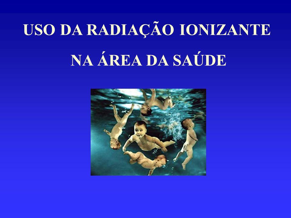 USO DA RADIAÇÃO IONIZANTE