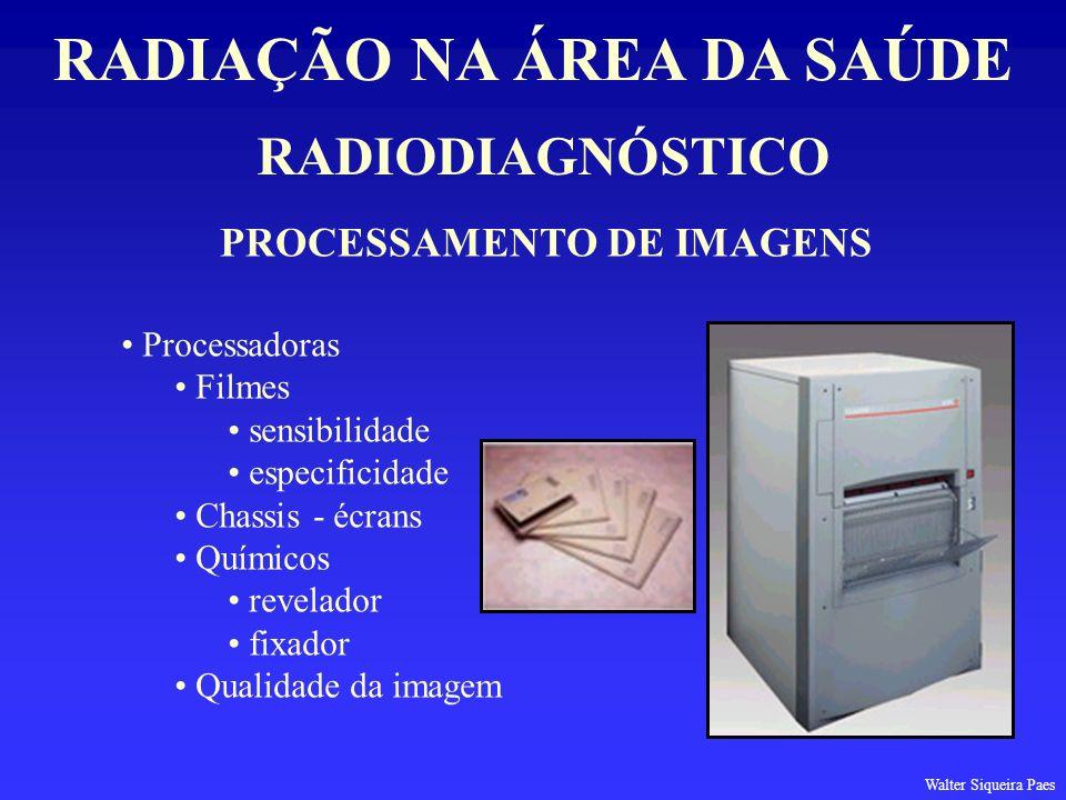 RADIAÇÃO NA ÁREA DA SAÚDE PROCESSAMENTO DE IMAGENS