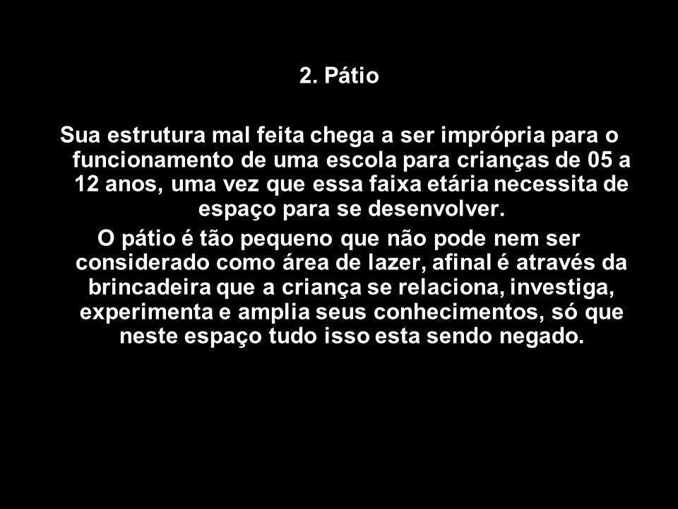 2. Pátio